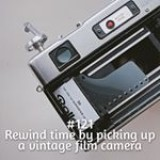 365 things to do with money from Kite Loans - rewind time by picking up a vintage film camera #loan #fastloan #quickcash #finance #photography #film #35mm #nostalgia